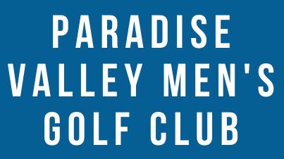 PARADISE VALLEY MEN'S GOLF CLUB